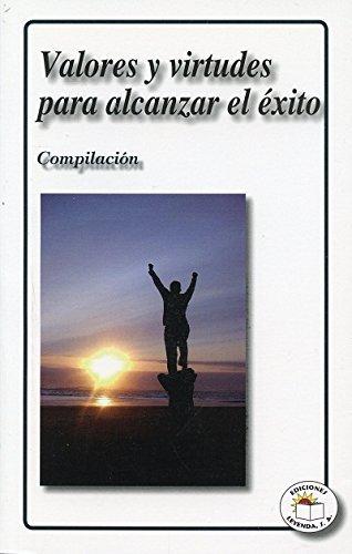 9786077666080: VALORES Y VIRTUDES PARA ALCANZAR EL EXITO