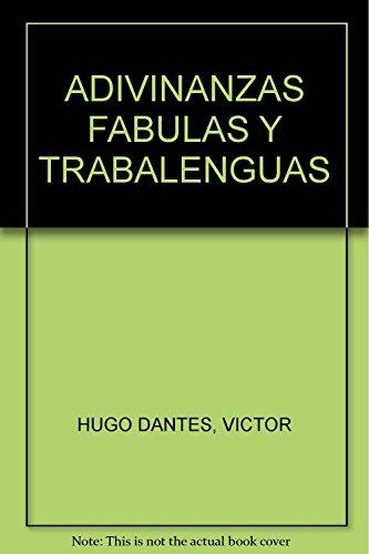 9786077666226: ADIVINANZAS FABULAS Y TRABALENGUAS
