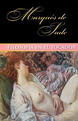9786077666288: Filosofia En El Tocador