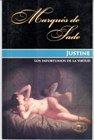 Justine: El Infortunio De La Virtud (Spanish: SADE, MARQUES