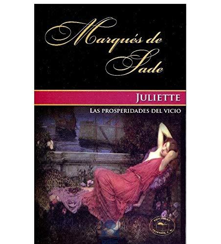9786077666417: Juliette. La Prosperidad Del Vici