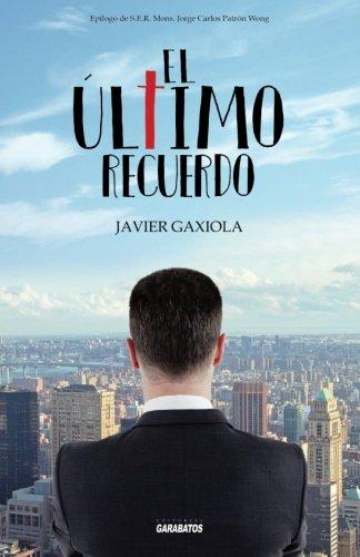9786077670308: El último recuerdo (Spanish Edition)