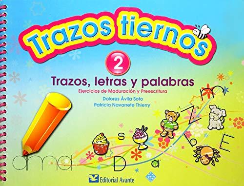 9786077685104: TRAZOS TIERNOS 2 (AVANTE) 2013