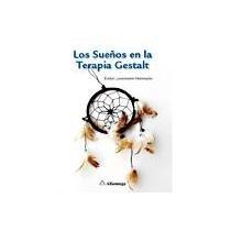 LOS SUEÑOS EN LA TERAPIA GESTALT/LowensTern: Herrmann, Evelyn Lowenstern