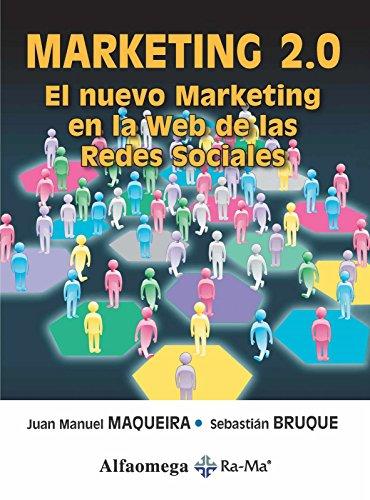 9786077686309: MARKETING 2.0,El Nuevo Marketing en la Web de las Redes Sociales (Spanish Edition)