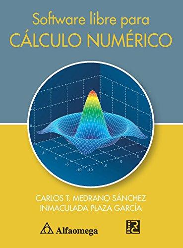 9786077686446: Software Libre para Calculo Numerico (Spanish Edition)