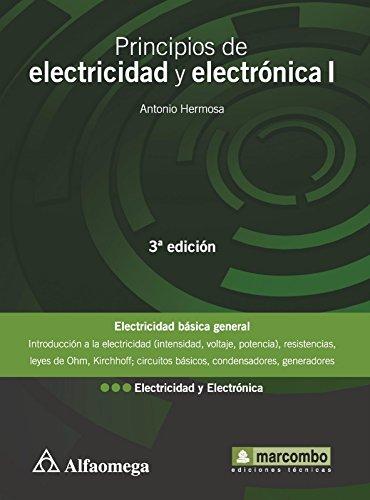 9786077686453: principios de electricidad y electronica i 3a.ed.