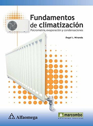 9786077686521: Fundamentos de Climatización, Psicrometría, Evaporación Y Condensaciones (Spanish Edition)