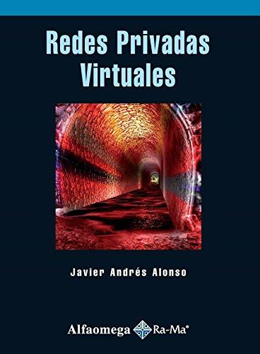 9786077686668: Redes Privadas Virtuales (Spanish Edition)