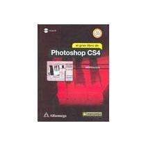 9786077686774: El Gran Libro de Photoshop CS4 (Spanish Edition)