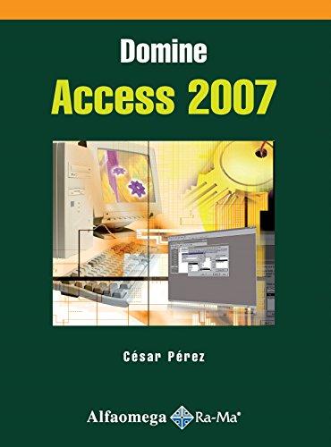 9786077686798: Domine ACCESS 2007 (Spanish Edition)