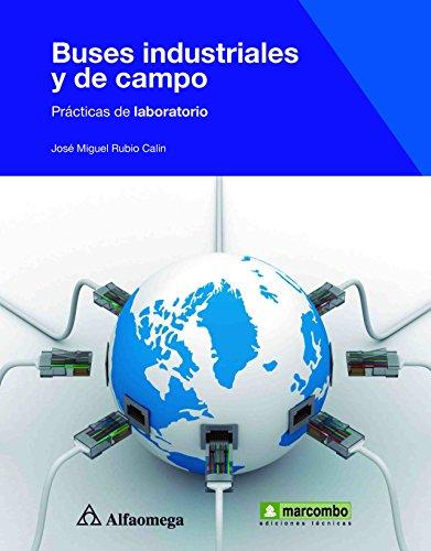 9786077686828: Buses Industriales Y De Campo - Prácticas De Laboratorio (Spanish Edition)