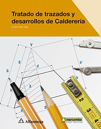 9786077686835: Tratado de trazados y desarrollos de Calderería (Spanish Edition)