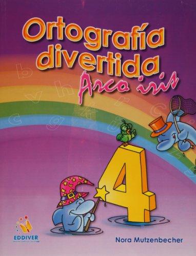 9786077688037: Ortografia divertida 4. Arco iris (Spanish Edition)