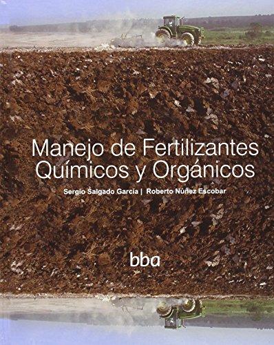 9786077699057: MANEJO DE FERTILIZANTES QUIMICOS Y ORGANICOS