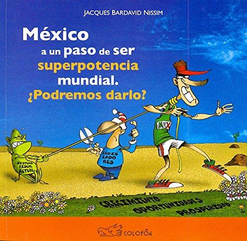 9786077720737: MEXICO A UN PASO DE SER SUPERPOTENCIA MU