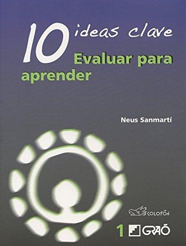 9786077720744: 10 ideas clave: evaluar para aprende