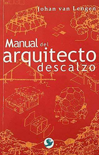 9786077723677: Manual Del Arquitecto Descalzo
