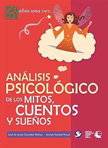 9786077723967: analisis psicologico de los mitos, cuentos y suenos