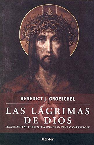 9786077727149: Lágrimas de dios, Las
