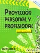 9786077728184: PROYECCION PERSONAL Y PROFESIONAL