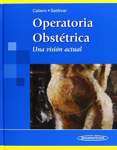 9786077743064: Operatoria Obstetrica: Una Vision Actual (Spanish Edition)