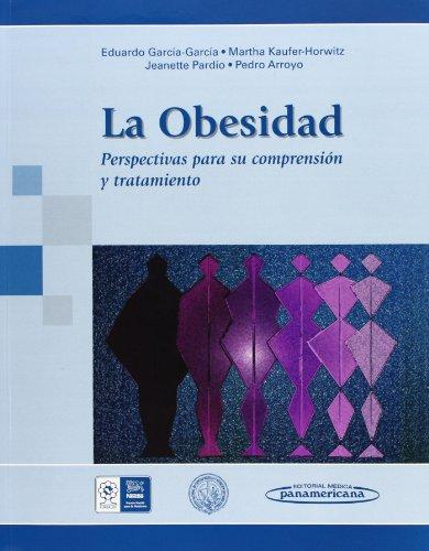 9786077743088: La obesidad. Perspectivas para su comprension y tratamiento
