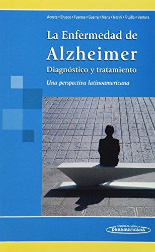 9786077743194: La enfermedad de Alzheimer, diagnostico y tratamiento / Alzheimer's Disease, Diagnosis and Treatment: Una perspectiva latinoamericana / A Latin American Perspective (Spanish Edition)