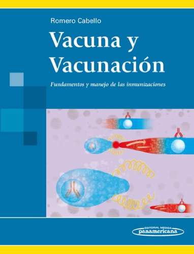 9786077743767: Vacuna y vacunación / Vaccine and vaccination: Fundamentos Y Manejo De Las Inmunizaciones / Management and Fundamentals of Immunizations (Spanish Edition)