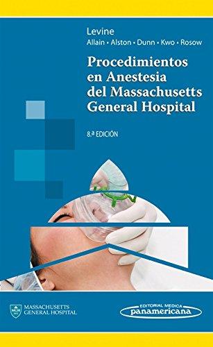 9786077743798: Procedimientos en anestesia del Massachusetts general hospital (Spanish Edition)