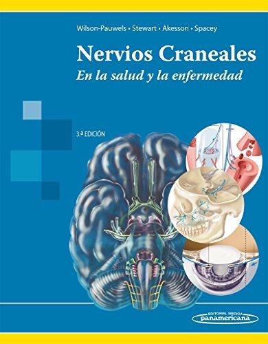 9786077743811: WILSON:Nervios Craneales 3Ed: En la salud y la enfermedad