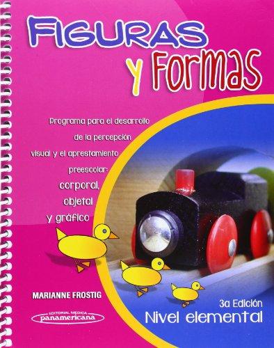 9786077743828: Figuras y formas / Figures and shapes: Programa para el desarrollo de la percepción visual y el aprestamiento preescolar: corporal, objetal y gráfico ... Elemental / Basic Level) (Spanish Edition)