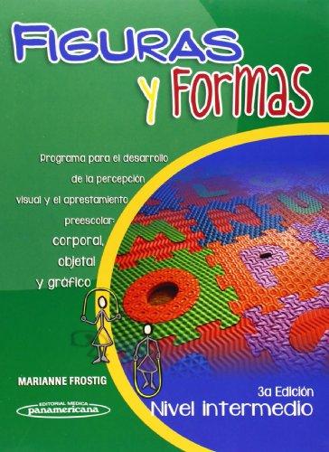 9786077743835: Figuras y formas / Figures and shapes: Programa para el desarrollo de la percepción visual y el aprestamiento preescolar: corporal, objetal y gráfico ... / Intermediate Level) (Spanish Edition)