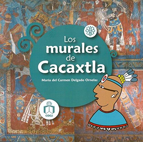 9786077749134: Los murales de Cacaxtla (Spanish Edition)