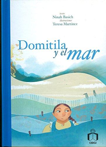 9786077749158: Domitila y el mar / Domitila and the sea (Reloj de cuentos / Clock of Stories)