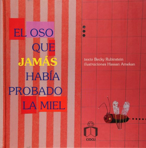 9786077749165: El oso que jamas habia probado la miel (Reloj De Cuentos) (Spanish Edition)