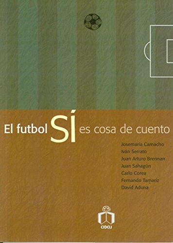 El futbol si es cosa de cuento: Josemaria Camacho, Ivan