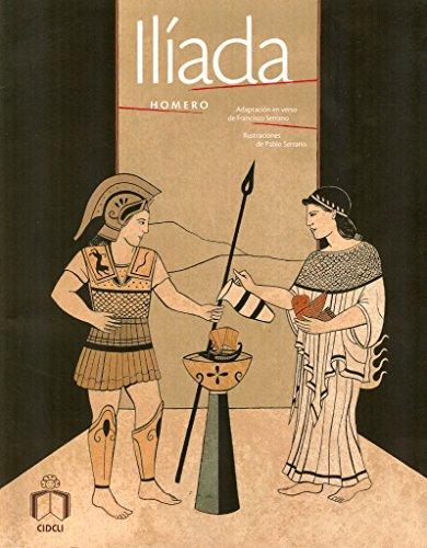Iliada (Spanish Edition): Homero; Serrano, Adapt