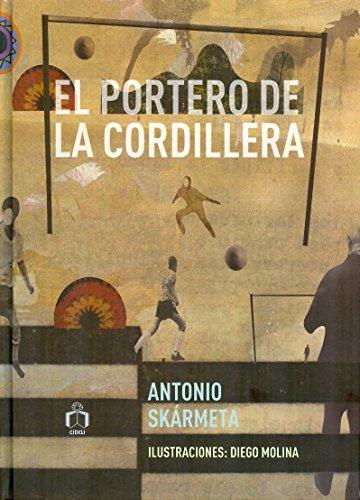 9786077749769: El portero de la cordillera (Spanish Edition)