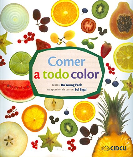 9786077749882: Comer a Todo Color