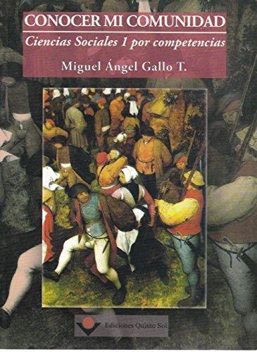 9786077750291: Conocer mi comunidad. Ciencias sociales 1 por competencias (Spanish Edition)