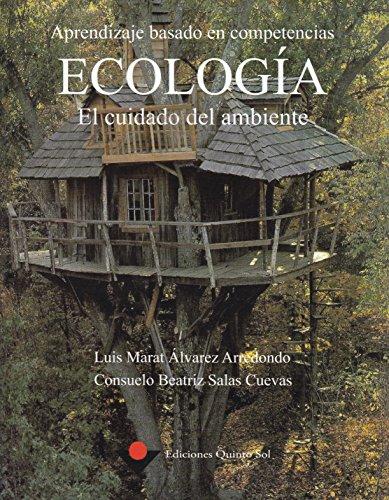 9786077750475: Aprendizaje en competencias. Ecologia. El cuidado del ambiente (Spanish Edition)