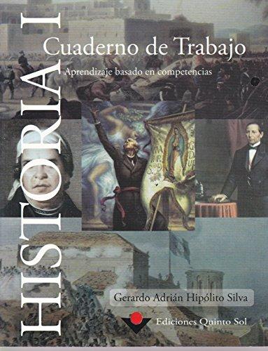 9786077750666: Historia 1. Cuaderno de Trabajo. Aprendizaje basado en competencias (Spanish Edition)