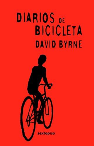 9786077781127: Diarios De Bicicleta