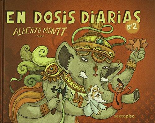 EN DOSIS DIARIAS 2: Alberto Montt