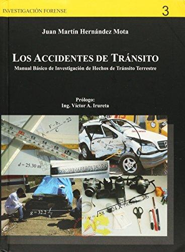 9786077799177: LOS ACCIDENTES DE TRANSITO