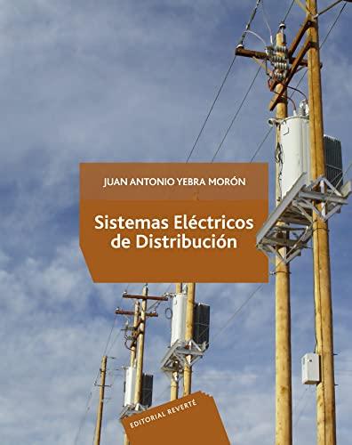 9786077815006: SISTEMAS ELECTRICOS DE DISTRIBUCION(9786077815006)
