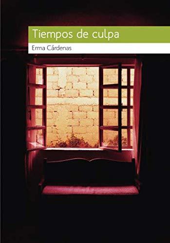9786077818366: Tiempos de culpa (Spanish Edition)