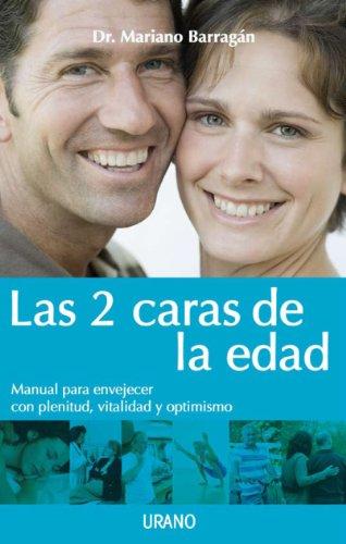 9786077835011: Las 2 caras de la edad (Spanish Edition)