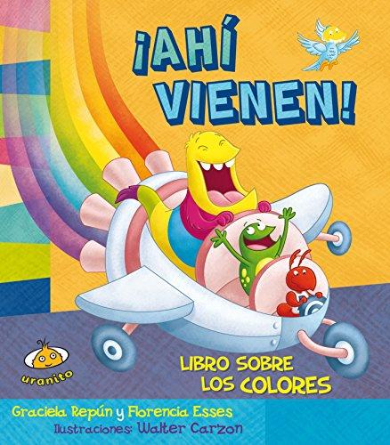 9786077835332: Ahi vienen! Libro sobre los colores (Spanish Edition) (Estoy Aprendiendo)